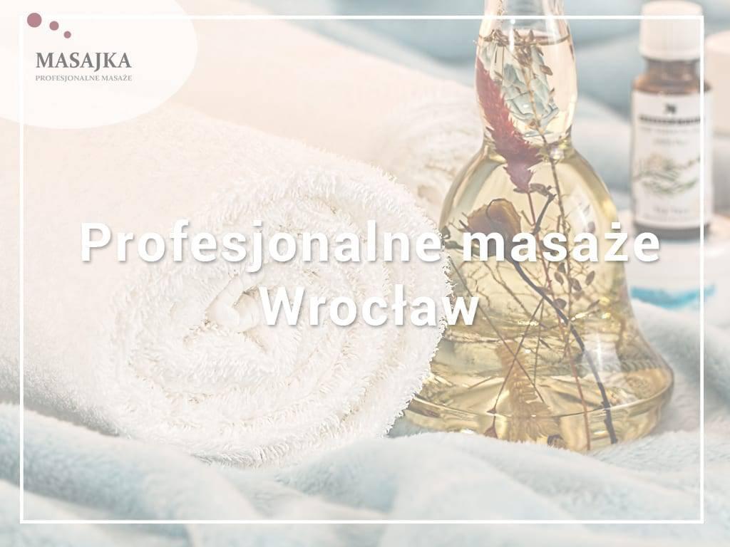 profesjonalny masaż wrocław