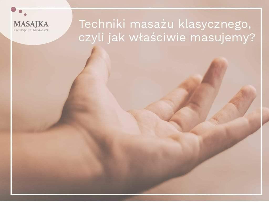 techniki masażu klasycznego